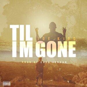 Til Im Gone
