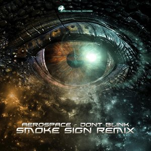 Don't Blink - Smoke Sign Remix