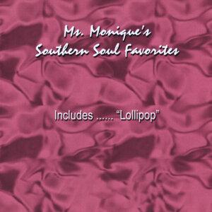 Ms. Monique's Southern Soul Favorites