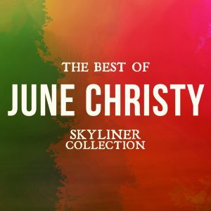 The Best of June Christy - Skyliner Collection