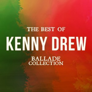 The Best of Kenny Drew - Ballade Collection