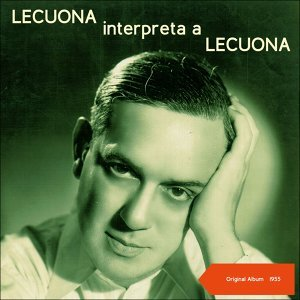 Lecuona Interpreta A Lecuona - Original Album 1955