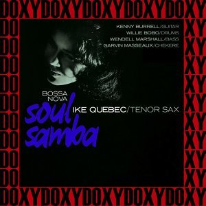 Soul Samba - The Rudy Van Gelder Edition, Remastered, Doxy Collection
