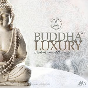 Buddha Luxury, Vol.1 - Compiled by Marga Sol