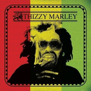 Thizzy Marley
