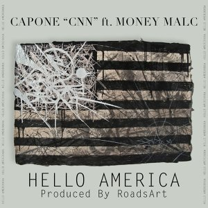 Hello America (feat. Money Malc)