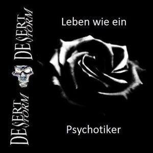 Leben wie ein Psychotiker