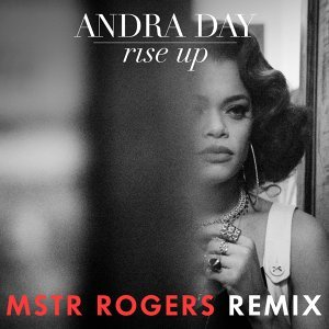 Rise Up - MSTR ROGERS Remix