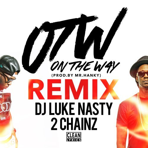OTW (Remix) [feat. 2 Chainz]