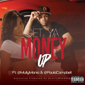 Get Ya Money Up (feat. Paula Campbell)