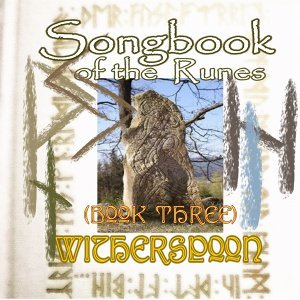 Songbook of the Runes (Book Three)