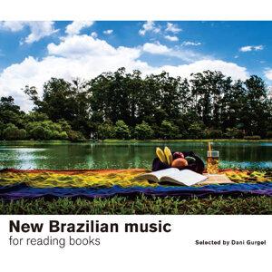 New Brazilian Music for reading books (閱讀.旋律) - Dani Gurgel新巴西音樂自選輯