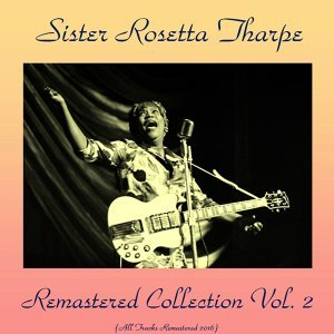 Remastered Collection, Vol. 2 - All Tracks Remastered 2016