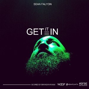 Get It In (feat. Brandon Rossi)