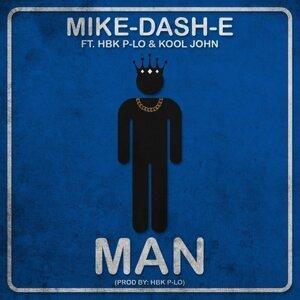 Man (feat. HBK P-Lo & Kool John)
