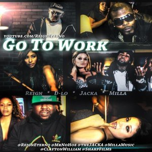 Go To Work (feat. D-Lo, The Jacka & Milla)