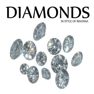 Diamonds (In Style of Rihanna)