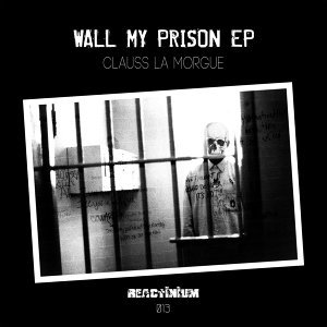 Wall My Prison - EP