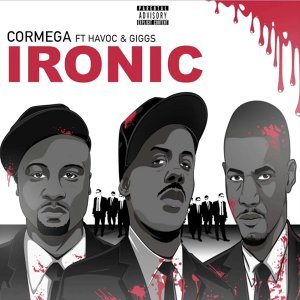 Ironic (feat. Havoc & Giggs)