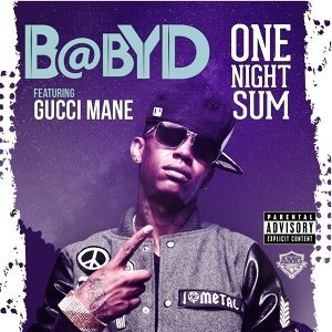 One Night Sum (feat. Gucci Mane)