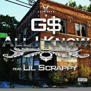 All I Know (feat. Lil' Scrappy)