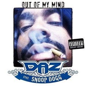 Out of My Mind (feat. Snoop Dogg)
