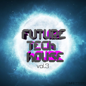 Future Tech House, Vol. 3