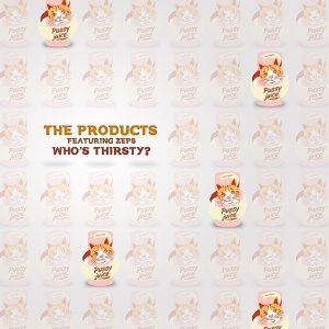 Who's Thirsty? (feat. ZEPS)