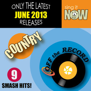 June 2013 Country Smash Hits