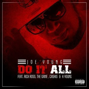Do It All (feat. Rick Ross, Cashis, The Game & K. Young)
