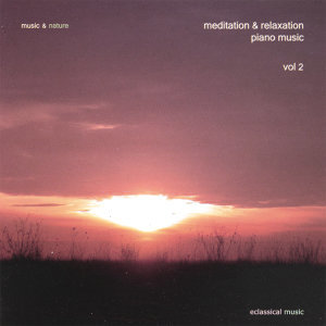 Meditation & Relaxation Piano Music Vol. 2
