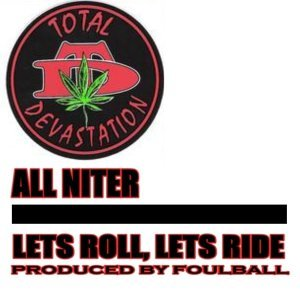 All Niter / Lets Roll, Lets Ride
