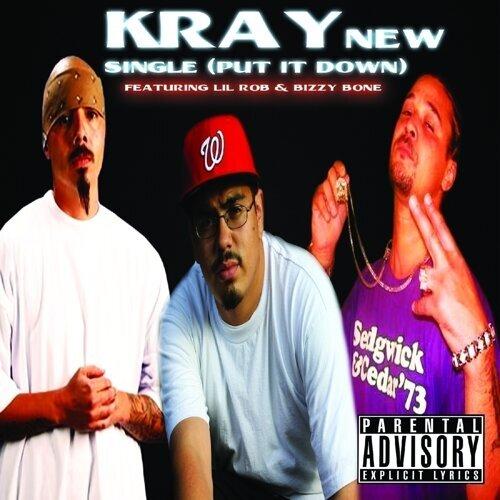 Kray - Put It Down (feat  Bizzy Bone & Lil Rob) - KKBOX