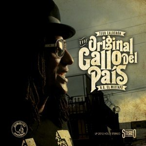 The Original Gallo Del Pais - O.G. El Mixtape