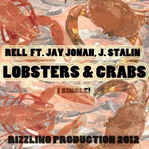 Lobsters & Crabs (feat. J. Stalin & Jay Jonah)