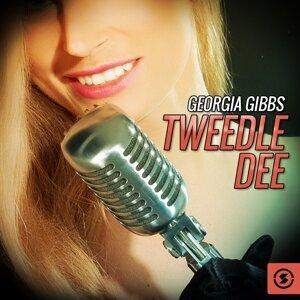 Georgia Gibbs,Tweedle Dee