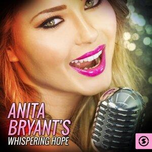 Anita Bryant's Whispering Hope