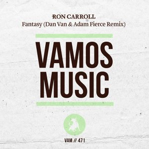 Fantasy (Dan Van & Adam Fierce Remix)