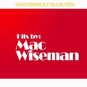 Hits By Mac Wiseman