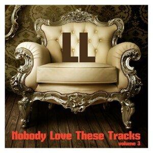 Nobody Love These Tracks, Vol. 3