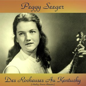Des Rocheuses Au Kentucky - Analog Source Remaster 2016
