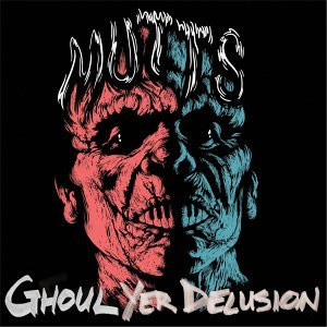 Ghoul Yer Delusion