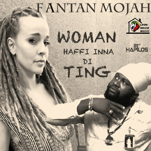 Woman Haffi Inna Di Ting - Single