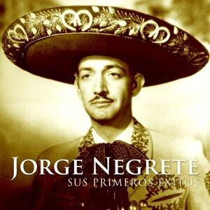 Jorge Negrete. Sus Primeros Éxitos