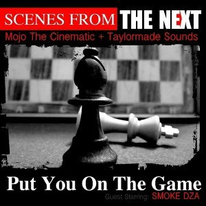Put You On The Game (feat. Smoke DZA)