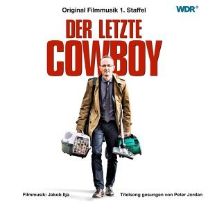 Der letzte Cowboy (Music from the Original TV Series)