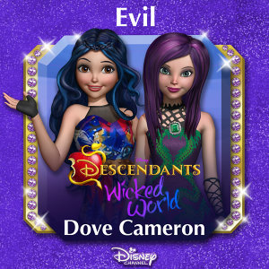 "Evil - From ""Descendants: Wicked World"""