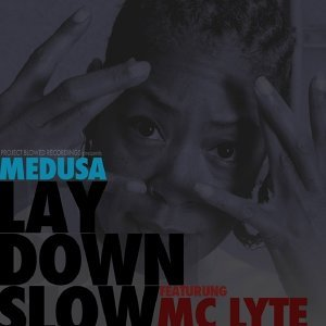 Lay Down Slow (feat. MC Lyte)