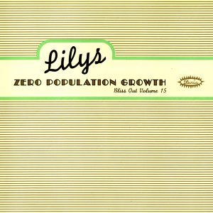 Zero Population Growth: Bliss Out V.15