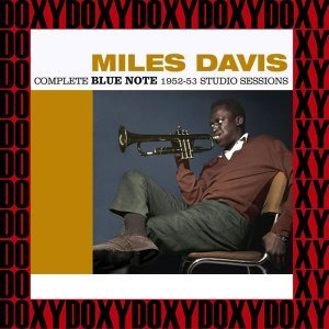 The Complete Blue Note 1952-53 Studio Sessions - Remastered, Doxy Collection